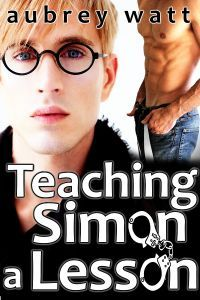 Teaching Simon a Lesson by Aubrey Watt