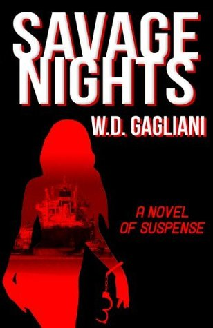 Savage Nights by W.D. Gagliani