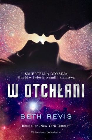 W Otchłani (Across the Universe, #1)