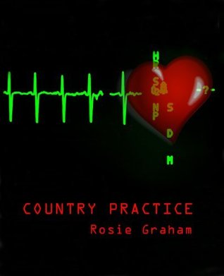 Country Practice by Rosie Graham