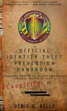 The Official Identity Theft Prevention Handbook, ProfessionalEdition