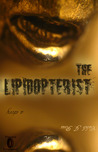 The Lipidopterist by Caleb J. Ross