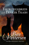 Thoroughbreds and Trailer Trash (Hearts and Hoofbeats #1)