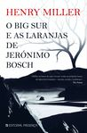 O Big Sur e as Laranjas de Jerónimo Bosch