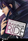 Maximum Ride, Vol. 2 by James Patterson
