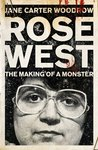 Rose: A Portrait of the Serial Killer as a Young Girl