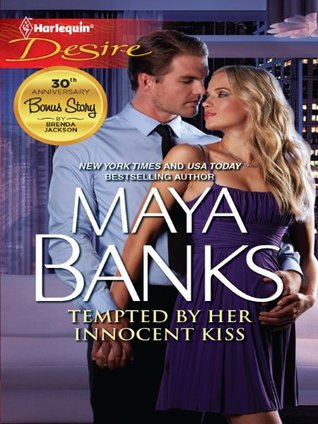 Tempted By Her Innocent Kiss - Maya Banks