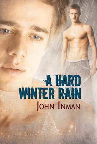 A Hard Winter Rain by John Inman