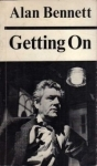 Getting On by Alan Bennett