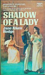 Shadow of a Lady by Jane Aiken Hodge