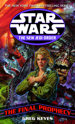 The Final Prophecy (Star Wars: New Jedi Order, #18)