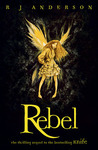 Rebel (Faery Rebels, #2)