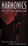 Rise of the Magician (Harmonics, #1)