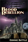 Blood Rebellion (Blood Destiny, #7)