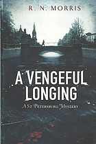 A Vengeful Longing by R.N. Morris