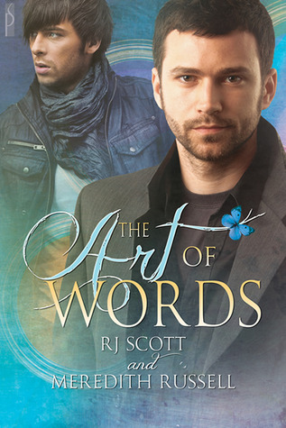 The Art Of Words by R.J. Scott
