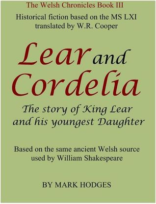 Lear and Cordelia: The Story of King Lear