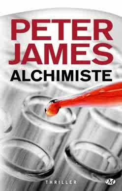 Alchimiste by Peter James
