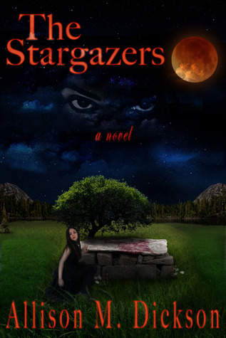 The Stargazers by Allison M. Dickson