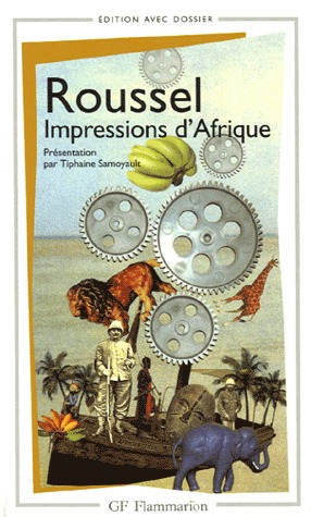 Impressions d'Afrique by Raymond Roussel