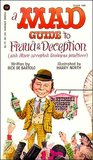 A Mad Guide To Fraud & Deception: (And Other Accepted Business Practices)