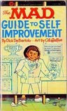 The Mad Guide To Self Improvement