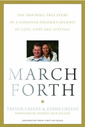 March Forth: The Inspiring True Story Of A Canadian Soldier