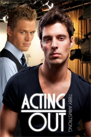 Acting Out (Hollywood #2)
