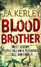 Blood Brother by Jack Kerley