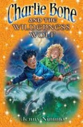 Charlie Bone and the Wilderness Wolf (The Children of the Red Kng, #6)