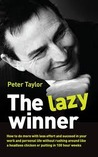 The Lazy Winner
