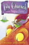 Lily Quench and the Dragon of Ashby (Lily Quench, #1)