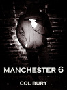 Manchester 6 by Col Bury