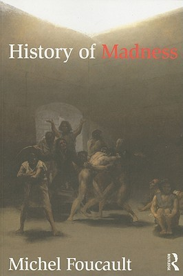History of Madness by Michel Foucault