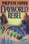 Dayworld Rebel (Dayworld #2)