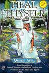 Heal Thyself by Queen Afua