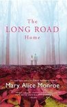 The Long Road Home by Mary Alice Monroe