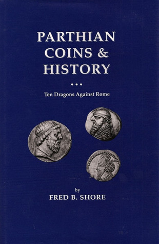 Parthian Coins &amp; History: Ten Dragons Against Rome