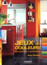 Jeux De Couleurs: Dcoration D'intrieur