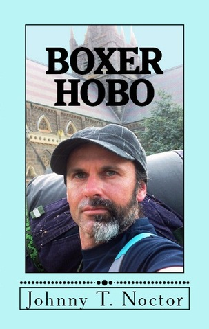 Boxer Hobo by Johnny T. Noctor