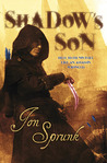 Shadow's Son (Shadow Saga, #3)