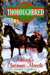 Ashleigh's Christmas Miracle (Thoroughbred Super Edition)