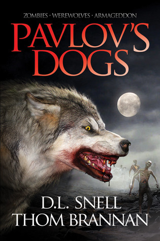 Pavlov's Dogs by D.L. Snell