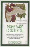 Make Way for Lucia by E.F. Benson