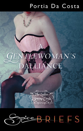 A Gentlewoman's Dalliance (The Ladies' Sewing Circle, #4)