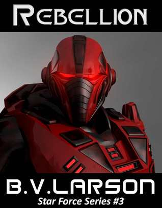 Rebellion (Star Force, #3)