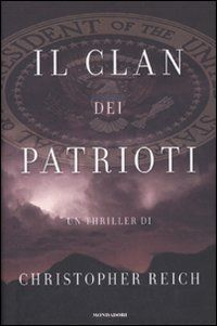 Il Clan Dei Patrioti by Christopher Reich