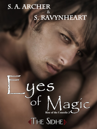 Eyes of Magic by S.A. Archer