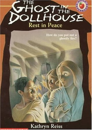 Rest in Peace (The Ghost in the Dollhouse, No. 3)