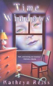 Time windows by kathryn reiss reviews discussion for Window quotes goodreads